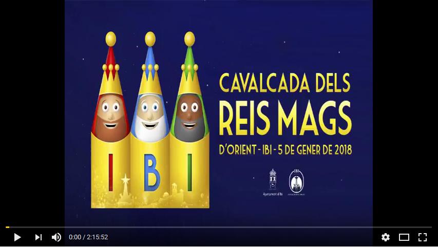 Vídeo de la Cavalcada de Reis D'Ibi 2018 / Vídeo de la Cabalgata de Reyes de Ibi 2018